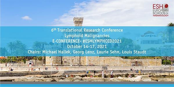 6th ESH Translational Research Conference: LYMPHOID MALIGNANCIES